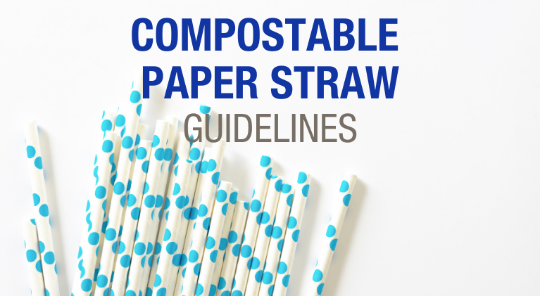 Compostable paper straw guidelines infographic.